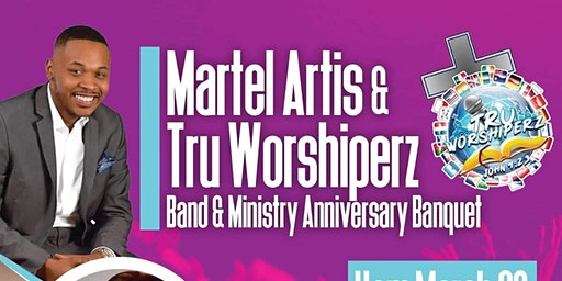 Marty Mar and Tru Worshiperz Band&Ministry Anniversary Banquet