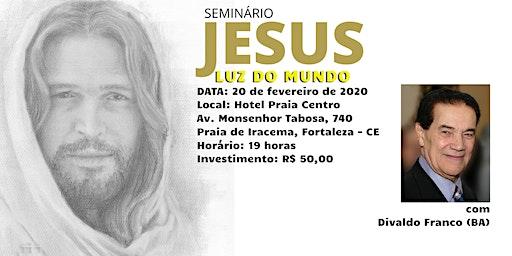 """Seminário  """"Jesus Luz do Mundo"""""""
