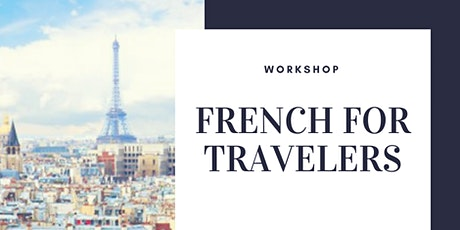 French for Travelers Workshop tickets