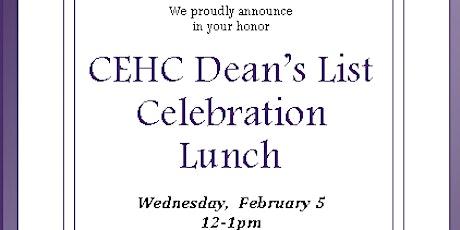 CEHC Dean's List Lunch tickets