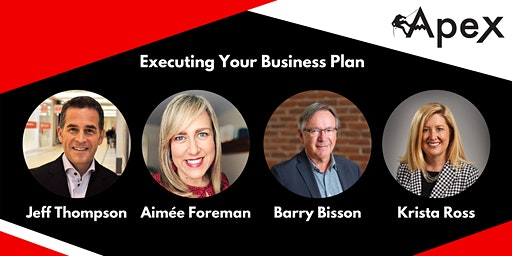 Apex Panel: Executing Your Business Plan
