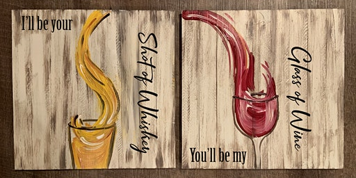 Couples Paint Date Night Out Whiskey & Wine- Paint Sip Maker Class