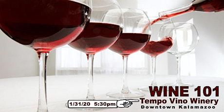Wine 101 - Wine Tasting Class tickets
