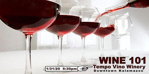 Wine 101 - Wine Tasting Class