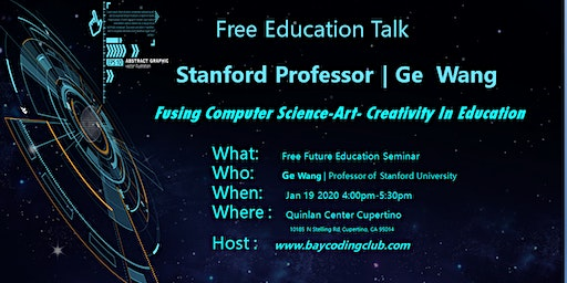 Free Talk by Stanford Prof.| Fusing Computer Science + Art + Creativity