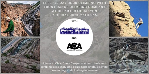 FREE 1/2 Day Rock Climbing at Clear Creek Canyon with Always Choose Adventures