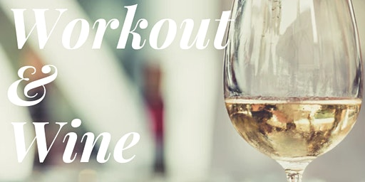 Workout & Wine- It's Ladies' Night!