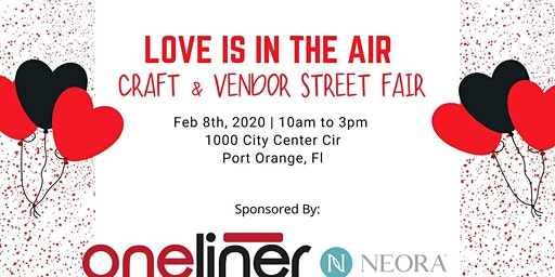 Love is in the Air Valentine's Craft & Vendor Street Fair