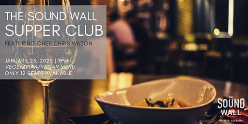 The Sound Wall Supper Club | January 23, 2020
