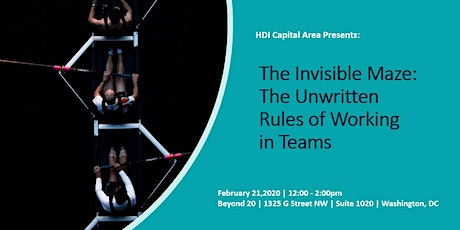 The Invisible Maze: The Unwritten Rules of Working in Teams tickets
