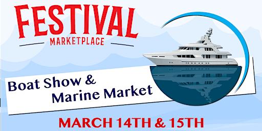 Festival Marketplace Boat Show & Marine Market