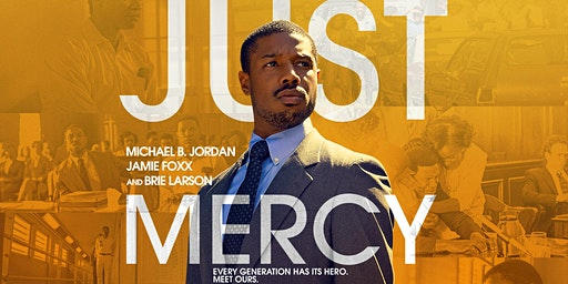 MLKjr Weekend Screening of Just Mercy with Fellow Justice-Minded Folks