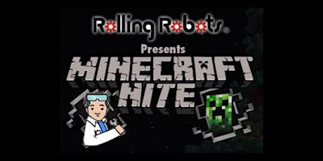 Minecraft Nite at Rolling Robots (WEST LA) tickets