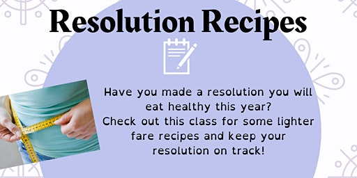 Resolution Recipes -- Cooking Series