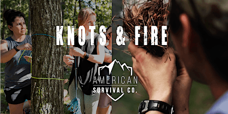 Know Your Knots and Fire Starters: Intro to Bow Drill - FL tickets