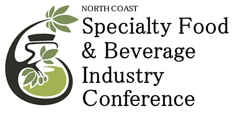 North Coast Specialty Food & Beverage Industry Conference tickets