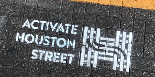 Spring 2020 Activate Houston Street Info Session