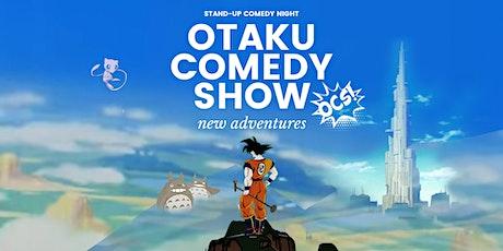 Otaku Comedy Show: New Adventures tickets