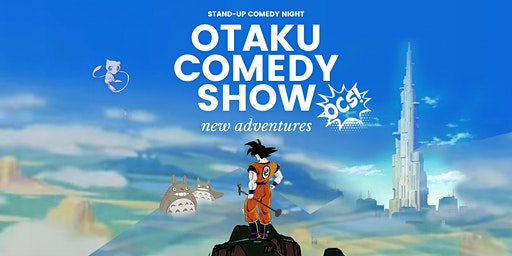 Otaku Comedy Show: New Adventures