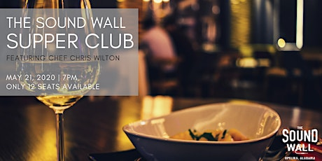 The Sound Wall Supper Club | May 21, 2020 tickets