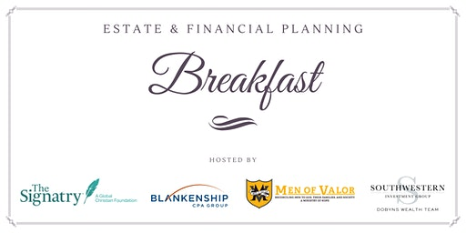 Estate & Financial Planning Breakfast