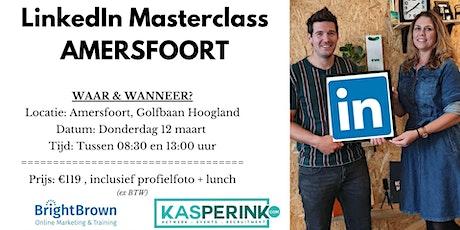 LinkedIn Masterclass AMERSFOORT, incl. Profielfoto (€119,- ex BTW)  tickets