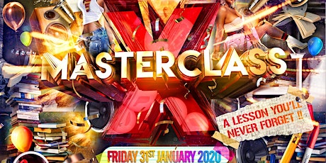 MasterClass X - A Lesson You'll Never Forget tickets