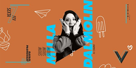 VIV Mizik - Show Milla Dalmolin ingressos