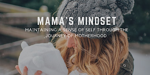 Mama's Mindset Workshop