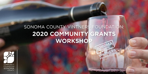 Sonoma County Vintners Foundation 2020 Community Grants Workshop