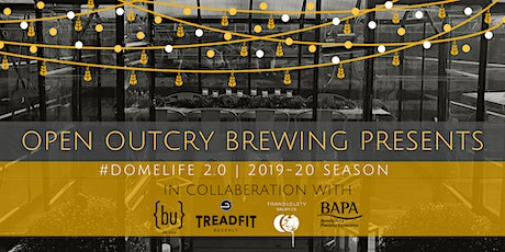 March 2020 #DomeLife 2.0 - An Open Outcry Brewing Rooftop Beer Garden Experience tickets