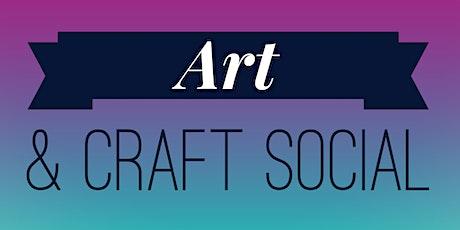 Art & Craft Social - January 2020 tickets
