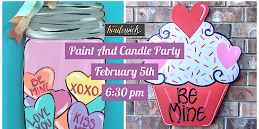 Paint and Candle Party: Galentine's Day Edition II