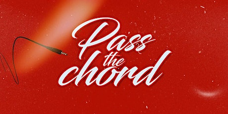 Pass The Chord tickets