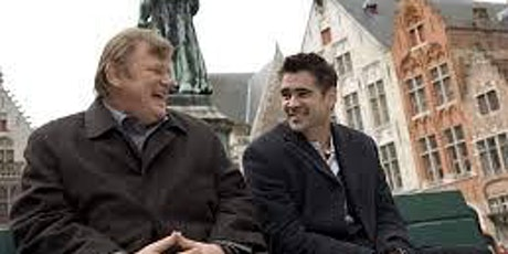IN BRUGES (15) 5 May 8:30pm Curzon Wimbledon tickets