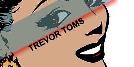 Trevor Toms Trio, Alright Alright tickets