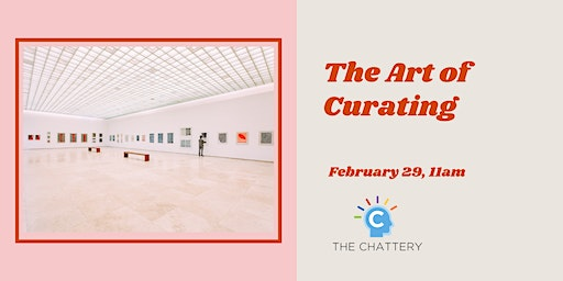 The Art of Curating
