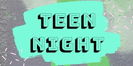 Teen Night tickets