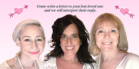 """Love Letters""...Connecting with lost or non-verbal loved ones tickets"