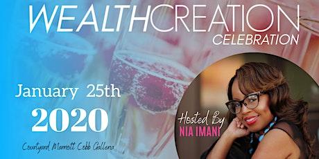 WEALTH CREATION CELEBRATION tickets