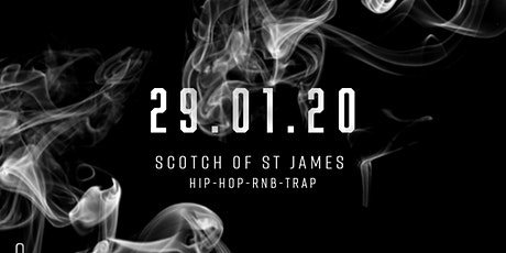 Scotch of St James Hip-Hop & Trap Party w/ ONYX Dublin tickets