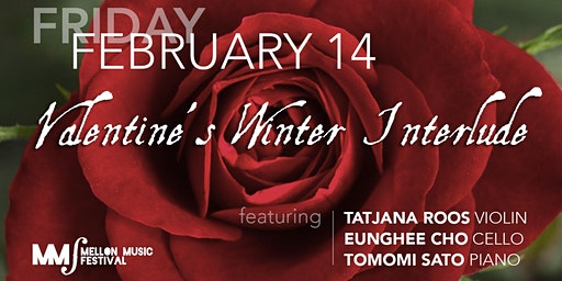 Mellon Music Festival: Valentine's Winter Interlude
