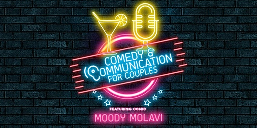 Cocktails & Comedy ( Moody Molavi) for Couples Communication