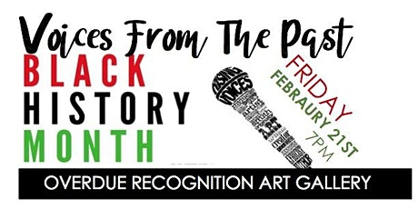 Black History Month Voices From The Past tickets