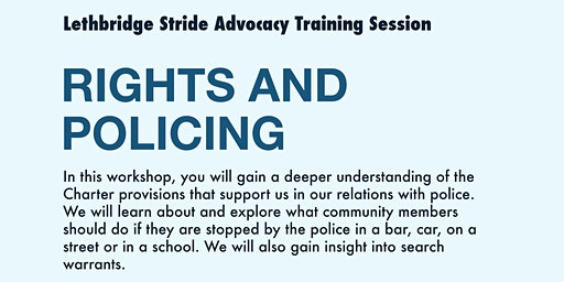 Stride Lethbridge: Rights & Policing