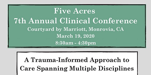 Five Acres 7th Annual Clinical Conference