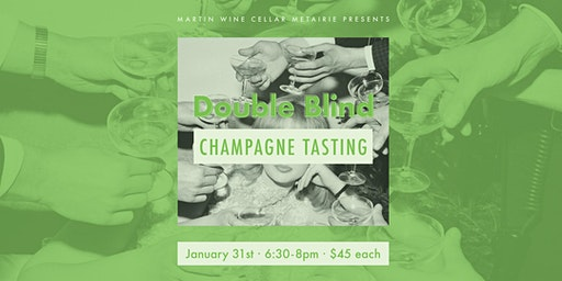 Double Blind Champagne Tasting
