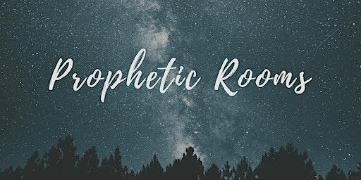 Prophetic Rooms