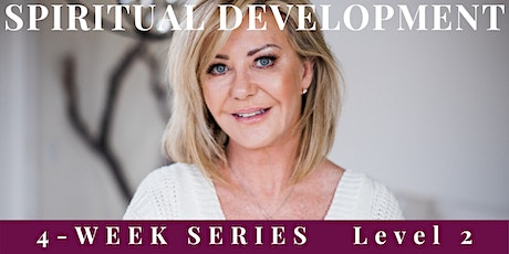 SPIRITUAL DEVELOPMENT, LEVEL 2 FOR INTERMEDIATES tickets