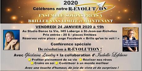 2020, brille qu'on te voit ! Passons de résolution à une grande révolution! tickets